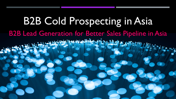 B2B Cold Propspecting in Asia